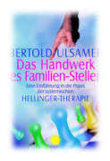 Therapeuten, Hellinger, Arbeit, Umgang, Ulsamer, Therapie, Sprache, Rolle, Praxis, Lehrbuch,